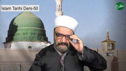 İslam Tarihi Ders 50