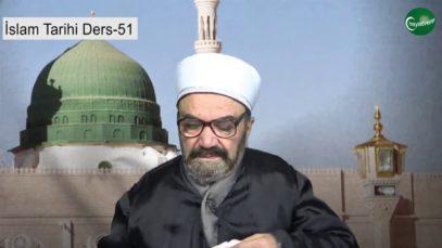 İslam Tarihi Ders 51