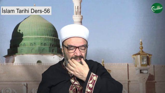 İslam Tarihi Ders 56