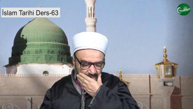 İslam Tarihi Ders 63