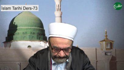 İslam Tarihi Ders 73