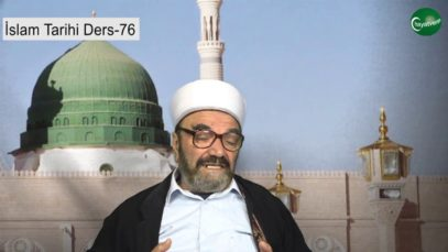 İslam Tarihi Ders 76