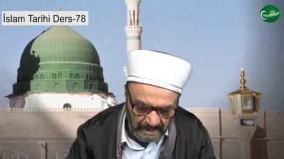 İslam Tarihi Ders 78