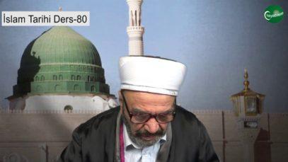 İslam Tarihi Ders 80
