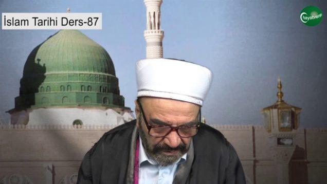 İslam Tarihi Ders 87