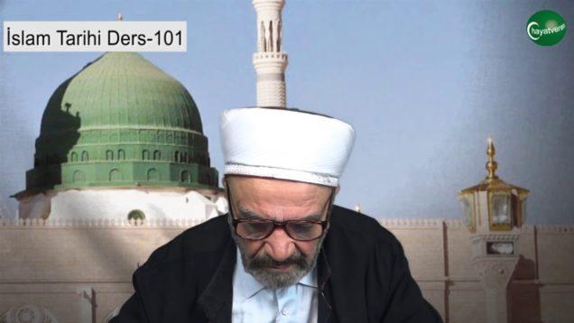 İslam Tarihi Ders 101