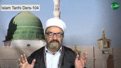 İslam Tarihi Ders 104