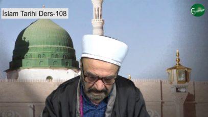 İslam Tarihi Ders 108