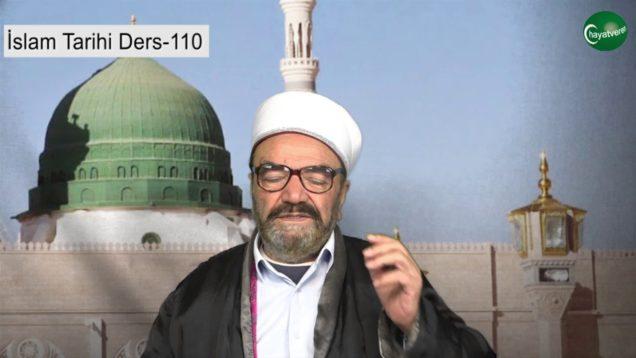 İslam Tarihi Ders 110