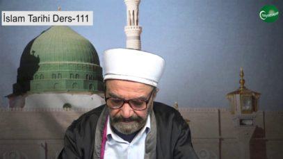 İslam Tarihi Ders 111