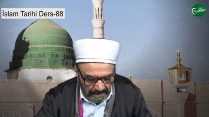 İslam Tarihi Ders 88