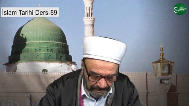 İslam Tarihi Ders 89