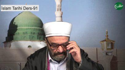 İslam Tarihi Ders 91