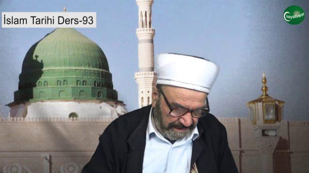 İslam Tarihi Ders 93