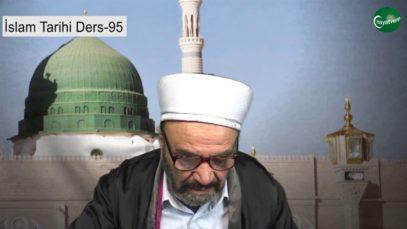İslam Tarihi Ders 95