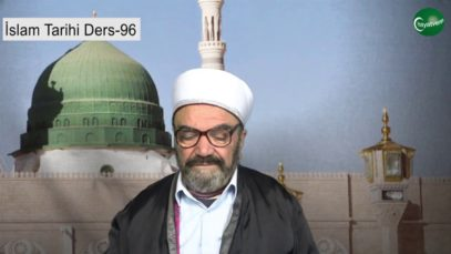 İslam Tarihi Ders 96