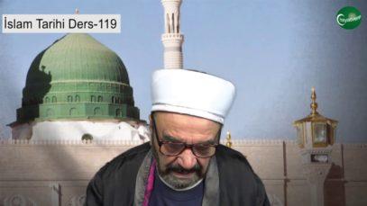 İslam Tarihi Ders 119