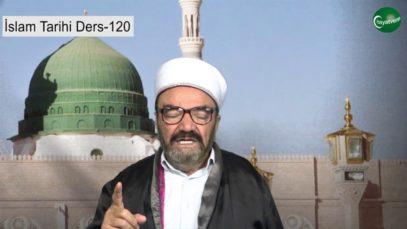 İslam Tarihi Ders 120