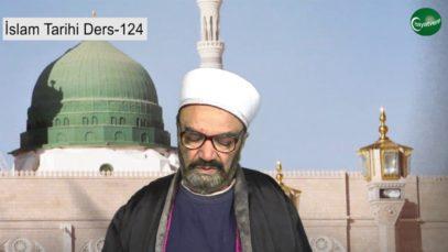 İslam Tarihi Ders 124