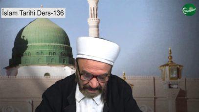 İslam Tarihi Ders 136