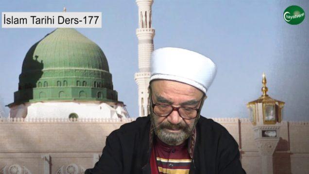 İslam Tarihi Ders 177
