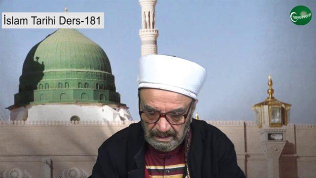 İslam Tarihi Ders 181