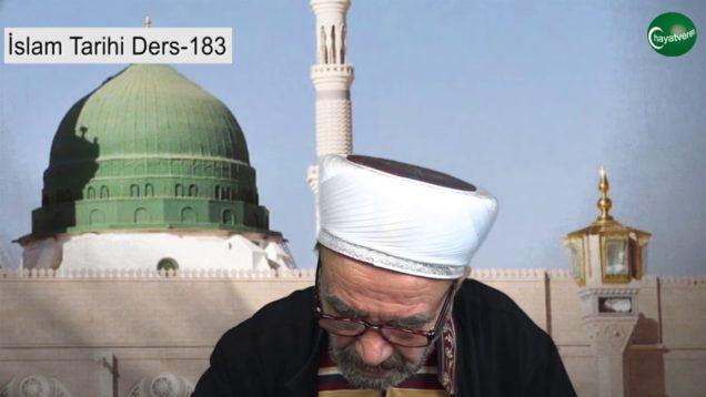 İslam Tarihi Ders 183
