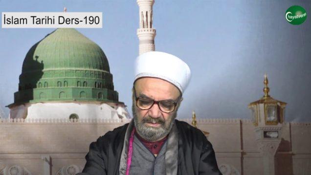İslam Tarihi Ders 190