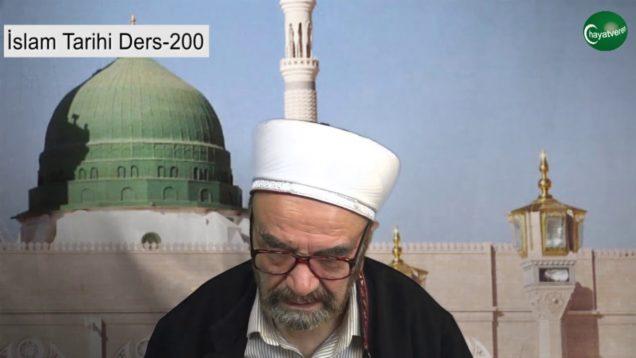 İslam Tarihi Ders 200