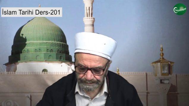 İslam Tarihi Ders 201