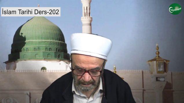 İslam Tarihi Ders 202