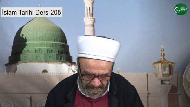 İslam Tarihi Ders 205