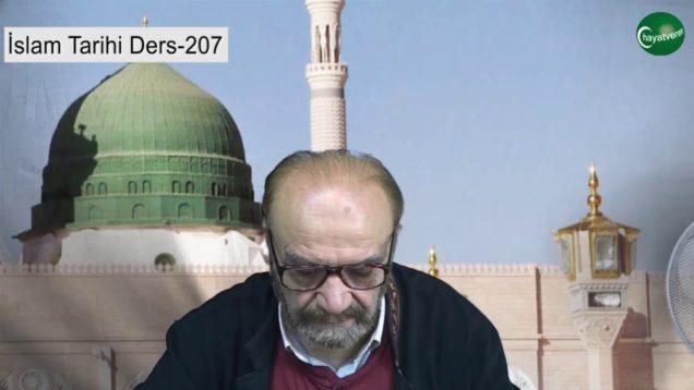 İslam Tarihi Ders 207