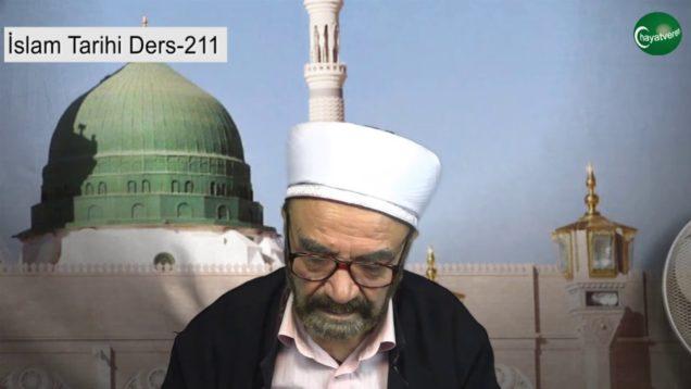 İslam Tarihi Ders 211