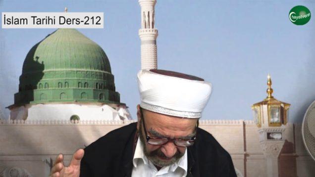 İslam Tarihi Ders 212