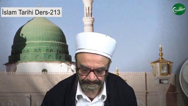 İslam Tarihi Ders 213