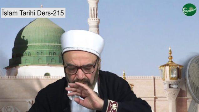 İslam Tarihi Ders 215