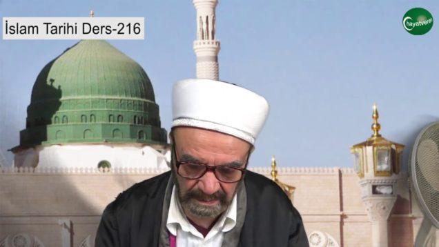 İslam Tarihi Ders 216