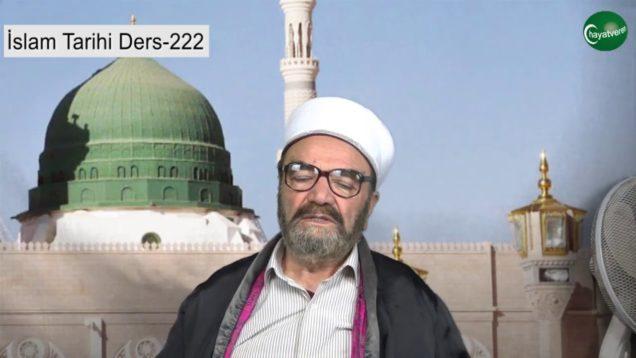 İslam Tarihi Ders 222