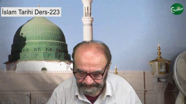 İslam Tarihi Ders 223