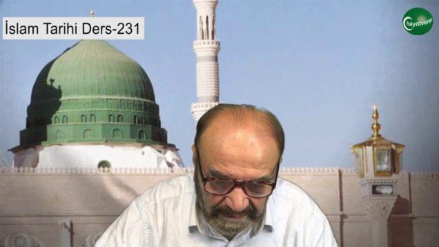 İslam Tarihi Ders 231