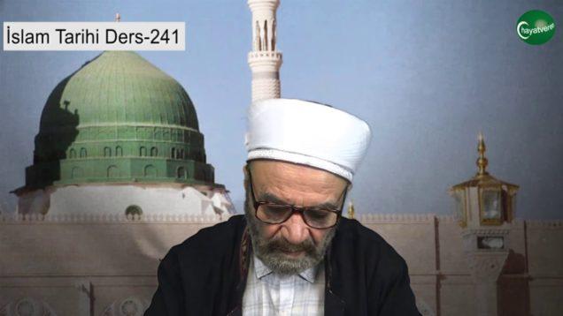 İslam Tarihi Ders 240