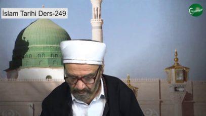 İslam Tarihi Ders 249