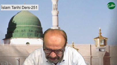 İslam Tarihi Ders 251
