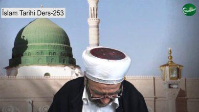 İslam Tarihi Ders 253
