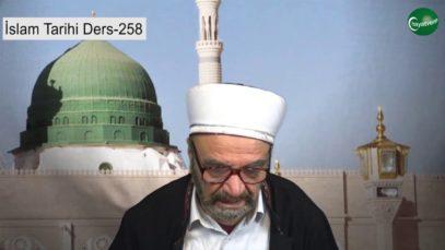 İslam Tarihi Ders 258