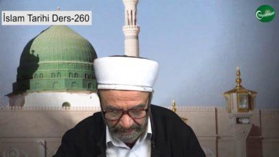 İslam Tarihi Ders 260