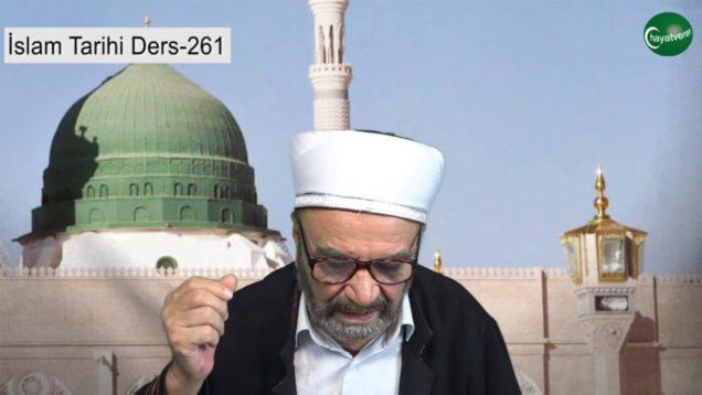 İslam Tarihi Ders 261