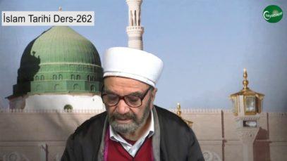 İslam Tarihi Ders 262