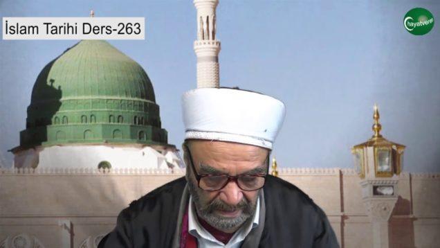 İslam Tarihi Ders 263